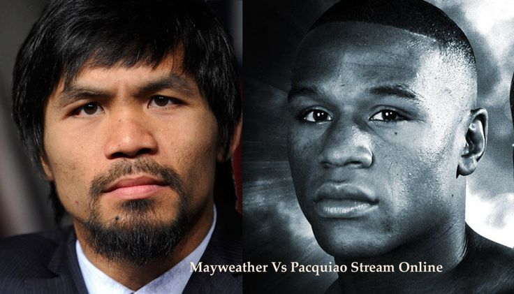 Mayweather Vs Pacquiao Stream Online Boxing 2015 live
