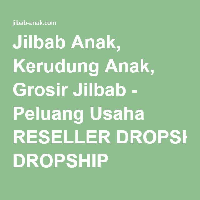 Jilbab Anak, Kerudung Anak, Grosir Jilbab - Peluang Usaha RESELLER DROPSHIP