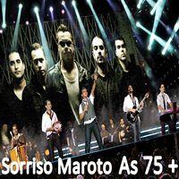 Sorriso Maroto – As 75+ (2013)