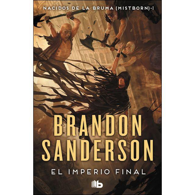El Imperio Final Nacidos De La Bruma Mistborn 1 Bolsillo Tapa Blanda Libros De Fantasía Bruma Libros