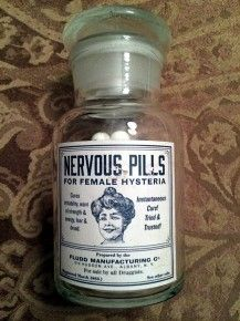 Nervous Pills for Female Hysteria.