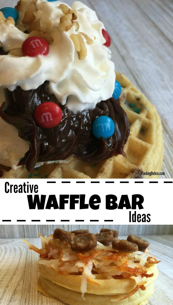 Creative Waffle Bar Ideas both sweet and savory - #ad #EggoWaffleBar