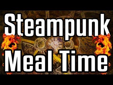 Steampunk Food Time - Epic Food Time - http://steampunkvapemod.com/steampunk-food-time-epic-food-time/