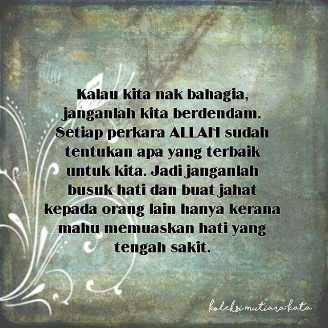 Janganlah Busuk Hati Dan Buat Jahat Kepada Orang Lain Hanya Kerana
