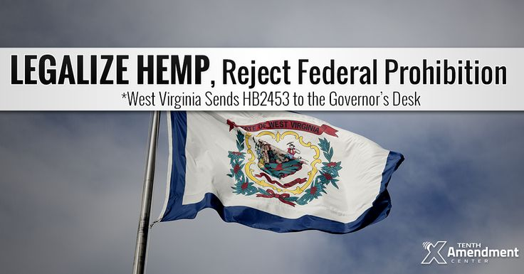 To the Governor: West Virginia Passes Bill to Legalize