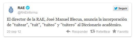 Tuitear, Tuitero, Tuit, Tuiteo… serán palabras recogidas en la próxima edición del Diccionario de la Real Academia Española de la Lengua.