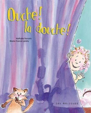 Couverture du livre Ouche! la douche!