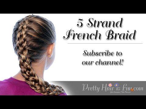 How To: French 5 Five Strand Braid | Pretty Hair is Fun - YouTubeBraid Hairstyles, Braids, braids tutorial, braids for short hair, braids for short hair tutorial, braids for long hair, braids for long hair tutorials...