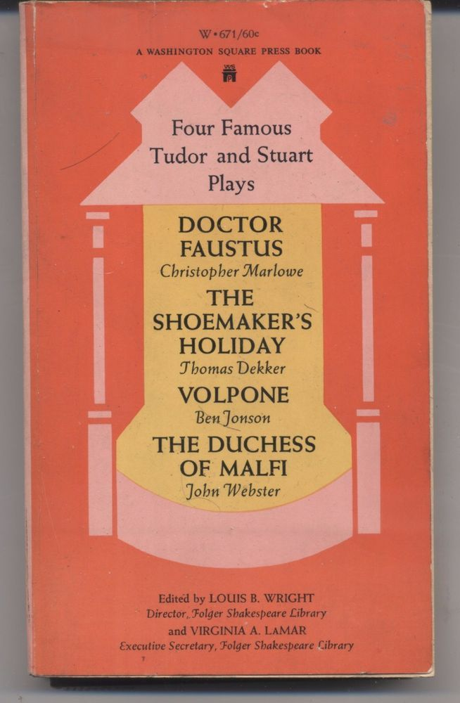 Four Famous Tudor and Stuart Plays Doctor Faustus (Christopher Marlowe)