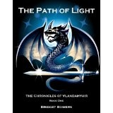 The Path of Light (The Chronicles of Vlandamyuir) (Kindle Edition)By Bridget Bowers
