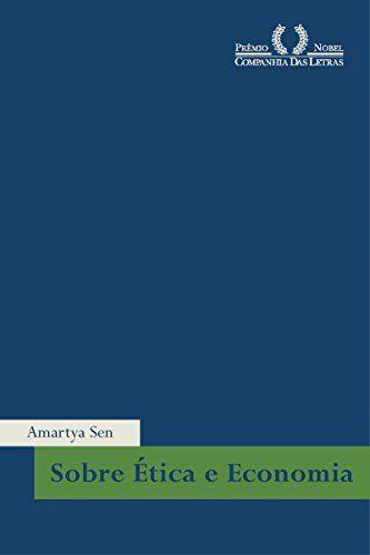 Sobre ética e economia por Amartya Sen https://www.amazon.com.br/dp/B00MWDNU2S/ref=cm_sw_r_pi_dp_x_SWTxzb1ZFGGVW