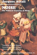 Noise: The Political Economy of Music (by Jacques Attali)
