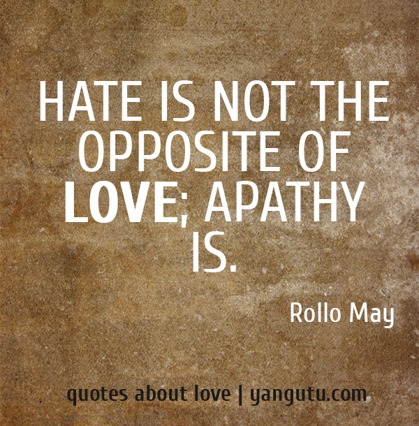 Image result for images quotes Rollo May apathy