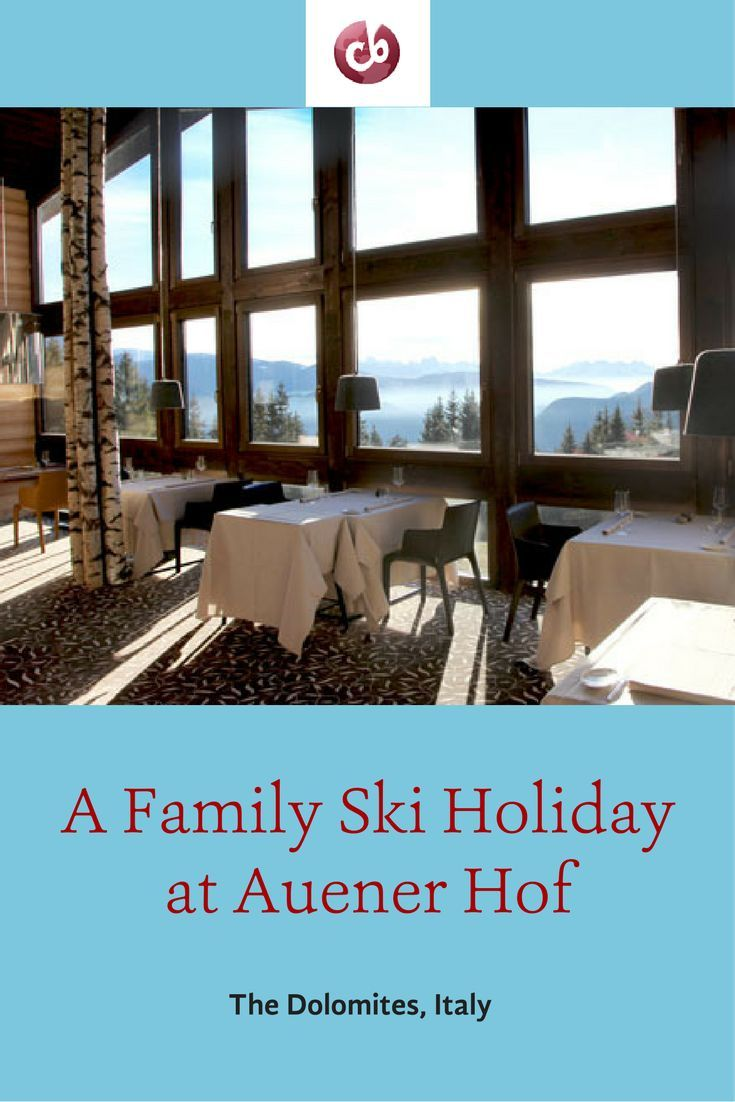 Family Ski Vacation at Auener Hof, Italian Dolomites