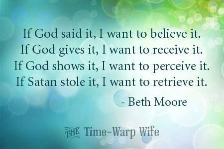 beth moore quotes | Words from Beth Moore | Quotes | Pinterest