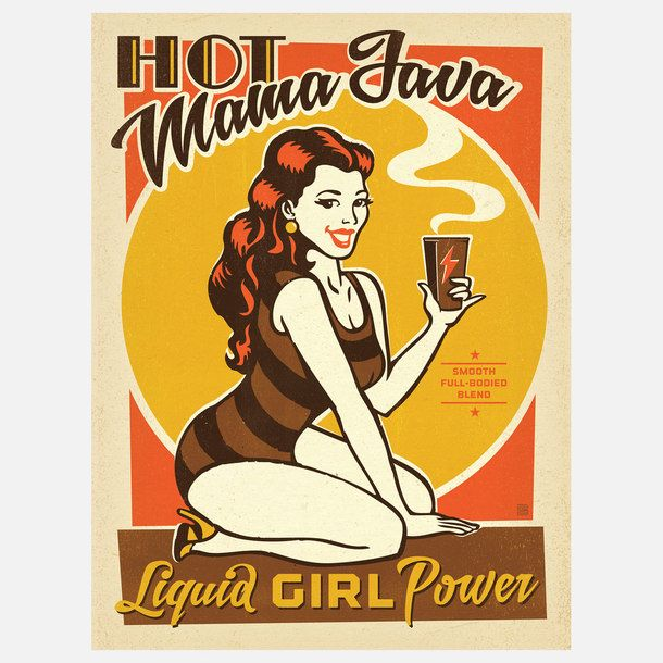 Hot Mama Java Coffee PrintJava Posters, Art, Girls Power, Coffe Prints, Mama Java, Hot Mama, Java Coffee, Design Group, Anderson Design