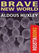 """Aldous Huxley's tour de force, Brave New World is a darkly satiric vision of a """"utopian"""" future—where humans are genetically bred and pharmaceutically anesthetized to passively serve a ruling order."""