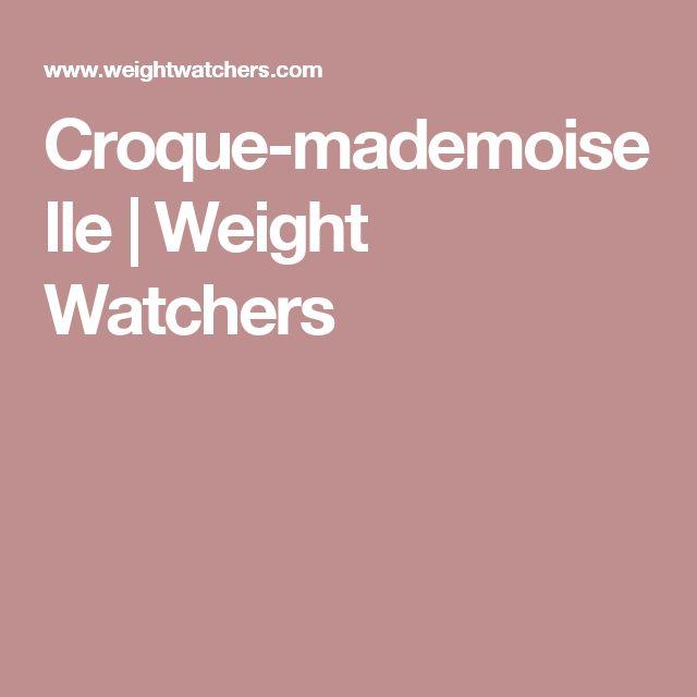 Croque-mademoiselle   Weight Watchers