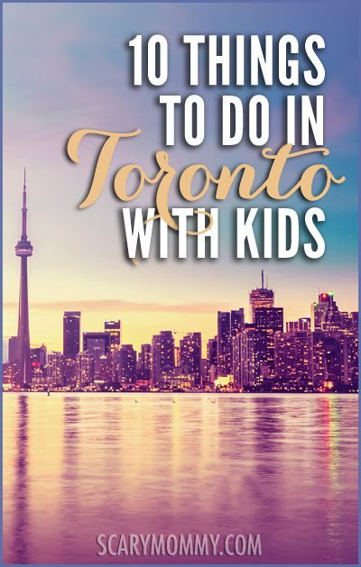 Planning a trip to Toronto? Get great tips and ideas for fun things to do with the kids (from a real mom who KNOWS) in Scary Mommy's travel guide!  summer | spring break | family vacation | parenting advice | Ontario Canada