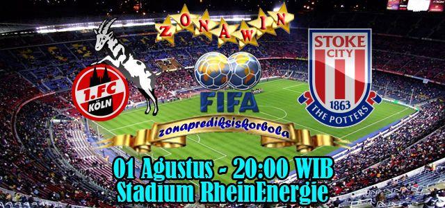 Prediksi Koln vs Stoke City 1 Agustus 2015