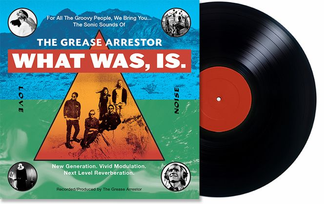 Album artwork for The Grease Arrestor's WHAT WAS, IS. (Jan 2014).