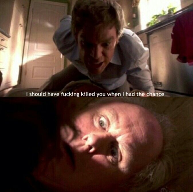 Dexter, yes because then Rita will still be alive :(