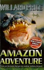 Amazon adventure   by Price, Willard .  Red Fox, 2012