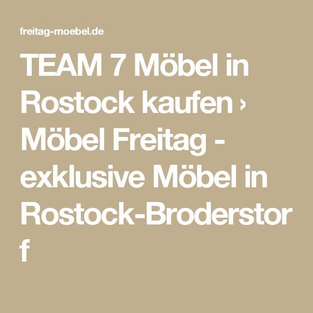 TEAM 7 Möbel in Rostock kaufen › Möbel Freitag - exklusive Möbel in Rostock-Broderstorf