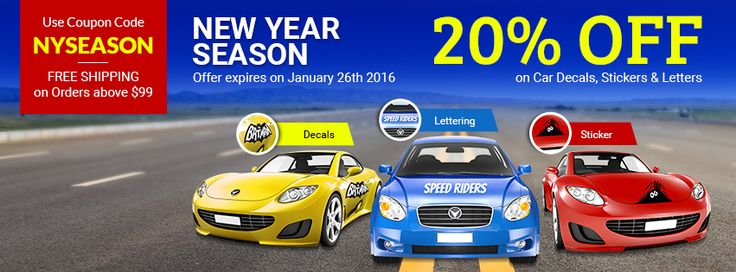 New Year Season: 20% off on #CarDecals or #CarWrap, #Stickers and Vehicle Lettering Use Coupon:NYSEASON Exp:Jan 26, 2016