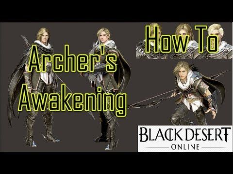 BDO Archer Quest How to get the Awakening and Know History