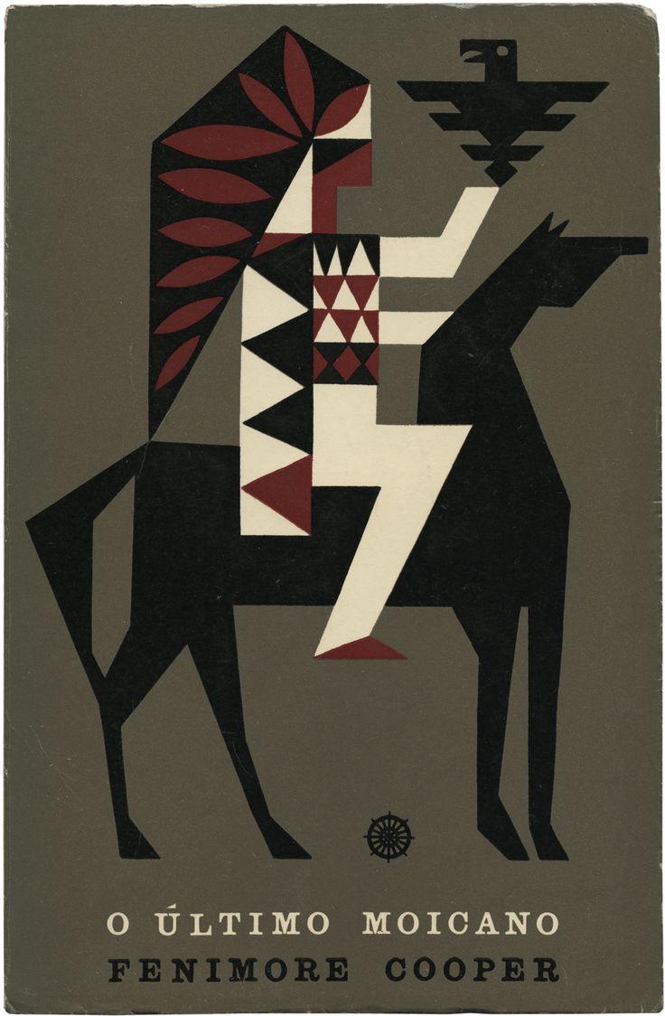 O último moicano, Fenimore Cooper, Portugália Editora, Biblioteca dos Rapazes 10, design João da Câmara Leme, 196_