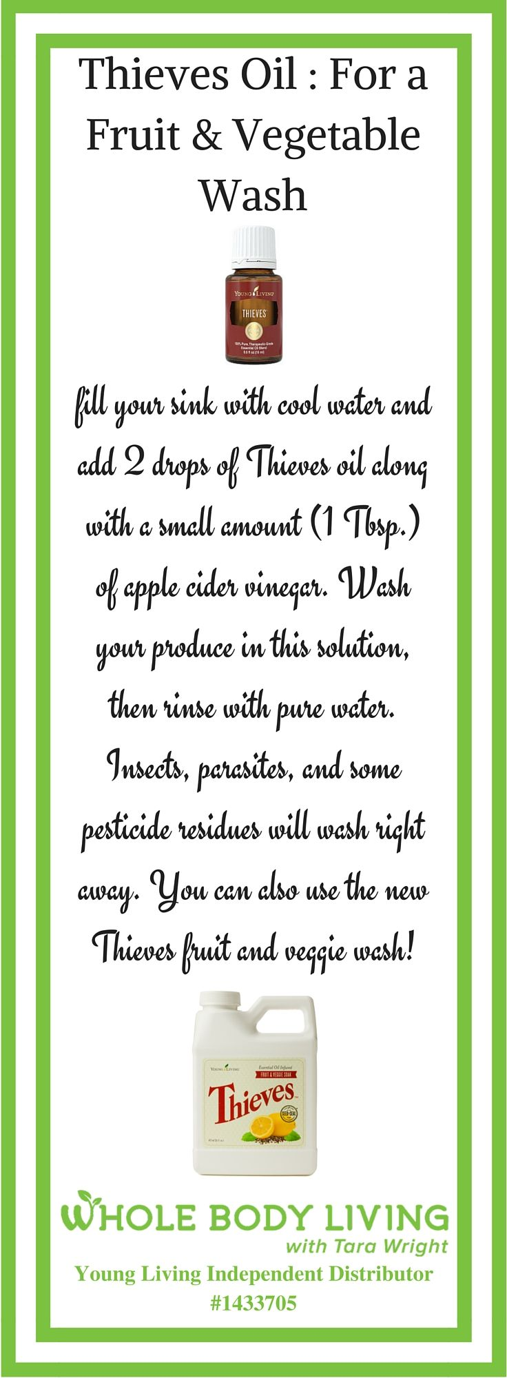 Thieves Oil : Fruit & Vegetable Wash - http://wholebodyliving.com/thieves-oil-fruit-vegetable-wash/ -Whole Body Living-#AppleCider, #Diy, #EssentialOils, #Fruit, #HomeCleaner, #Natural, #NonToxic, #Thieves, #Vegetable, #YoungLiving Thieves Fruit & Veggie Soak  - https://www.youngliving.com/en_US/products/item/5352/?sponsorid=1433705&enrollerid=1433705&type=member