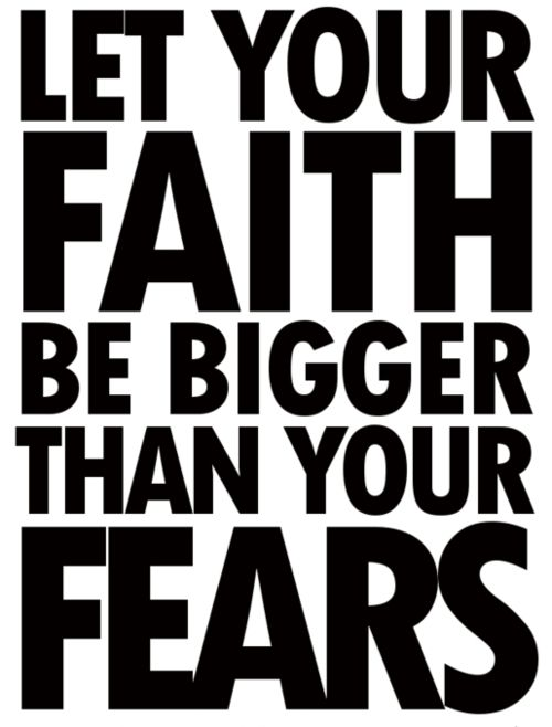 .: Thoughts, Amen, Having Faith, Bigger, Truths, Word, Living, Inspiration Quotes, Fear
