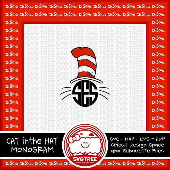 Cat In The Hat Monogram Inspired By Dr Seuss Svg Dxf By
