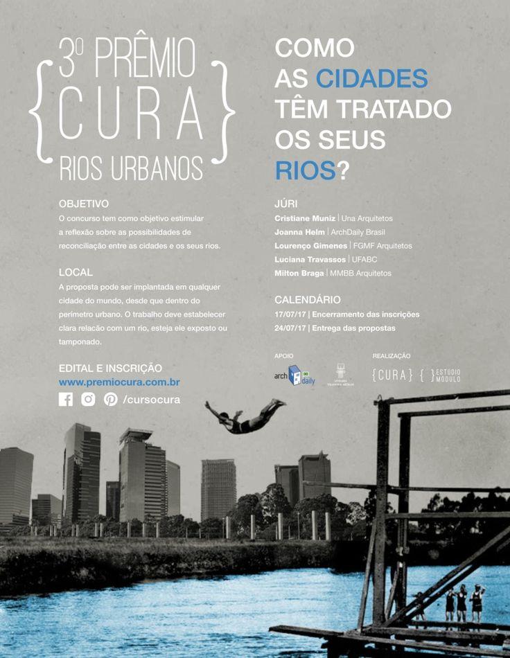 Galeria de 3º Prêmio {CURA} Rios Urbanos busca propostas que qualificam a relação entre os rios e as cidades - 1