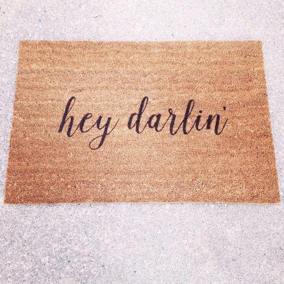 Hey Darlin Door Mat / Doormat Door Mat Welcome Mat by LoRustique
