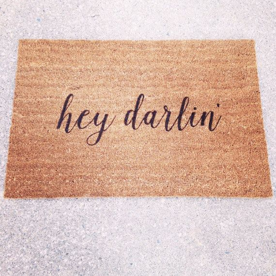 Hey Darlin Door Mat / Doormat Door Mat Welcome Mat by LoRustique