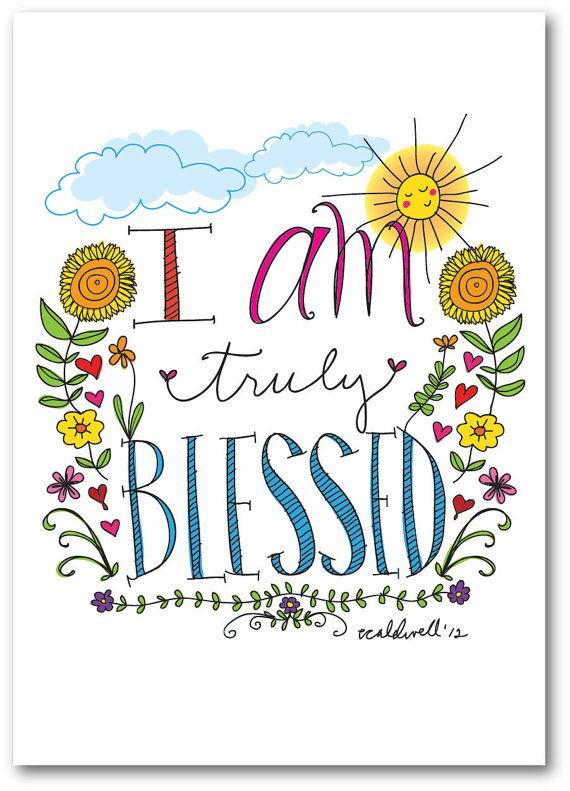 I Am Truly Blessed Daily Affirmations 11 x 17 Print by ecdesign, $25.00 #affirmation #design #illustration #handdrawn #type