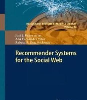 Recommender Systems For The Social Web PDF