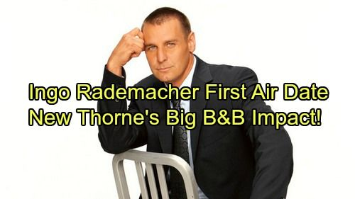 The Bold and the Beautiful Spoilers: GH Star Ingo Rademacher's First B&B Air Date - Controversial Casting Choice Makes Big Impact | Celeb Dirty Laundry
