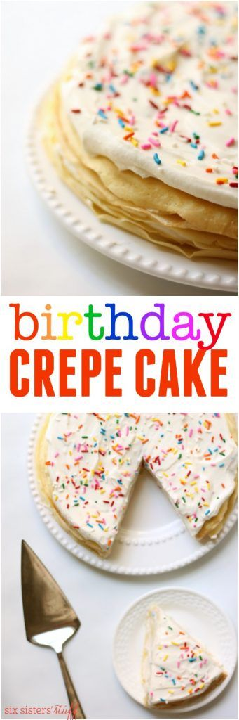 Birthday Crepe Cake Recipe from SixSistersStuff.com | This Mimi's Cafe copycat has layers of crepes and whipped fluffy frosting with sprinkles. For all you non-cake lovers out there, this ones for you!