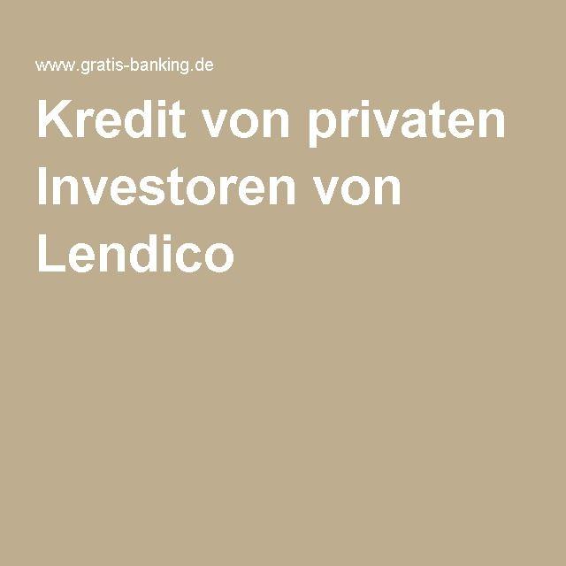Kredit von privaten Investoren von Lendico