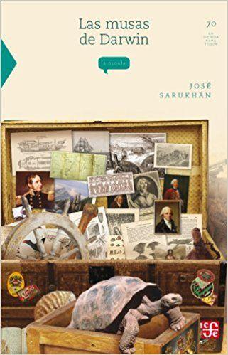 Las Musas De Darwin - Jose Sarukhan