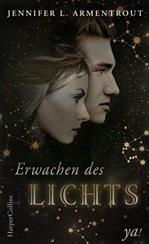 """""""Erwachen des Lichts (Titan #1)"""" von Jennifer L. Armentrout    ET: 21. Juni 2017 bei HarperCollins Germany ya!"""