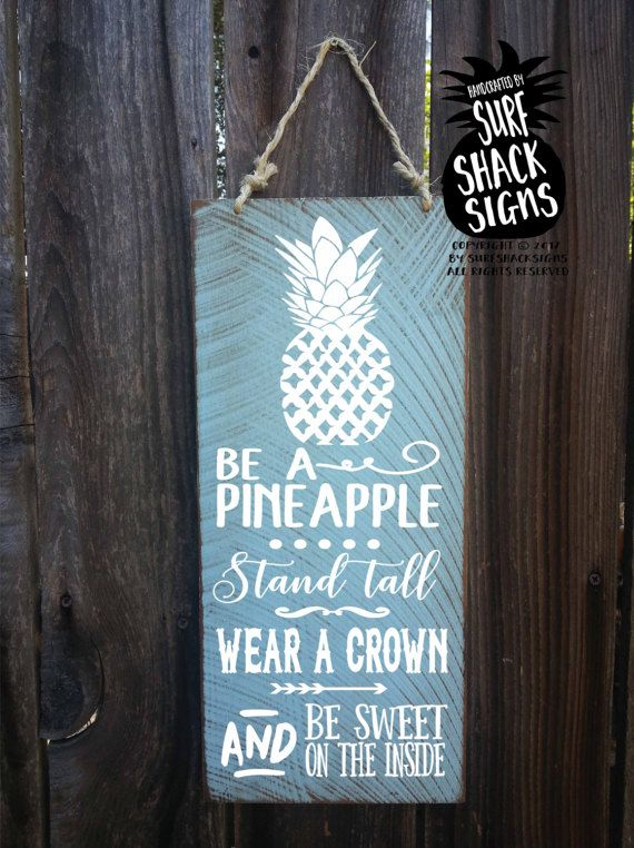 pineapple, pineapple decor, pineapple sign, be a pineapple, pineapple bar, hawaiian decor, hawaii art, hawaiian sign, hawaiian pineapple