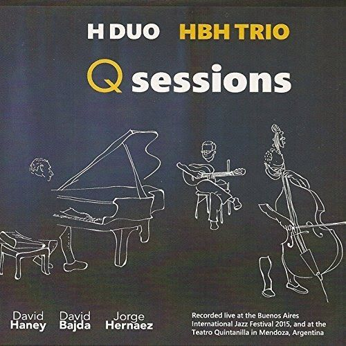 """Pianist DAVID HANEY bassist JORGE HERNAEZ guitarist DAVID BAJDA - improvised music from Argentina and USA  Slam Records  Listen to HBH TRIO  June 11thLive ConstructionsWKCR 89.9 Radio 10pm   Watch HBH TRIOTuesday June 13th HBH Trio with special guest Blaise Siwula """"Take It OUT Tuesday"""" @ TheMedicineShowTheatre 549 W 52nd St New York NY 10019  Jorge Hernaezis the principle contrabassist with the National Symphony de Cuyo in Mendoza and an active composer with his works being performed and…"""