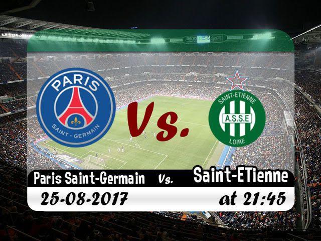 بث مباشريلا شوت | مشاهدة مباراة باريس سان جيرمان ضد سانت إيتيان | بث مباشر اون لاين | اليوم 25-8-2017