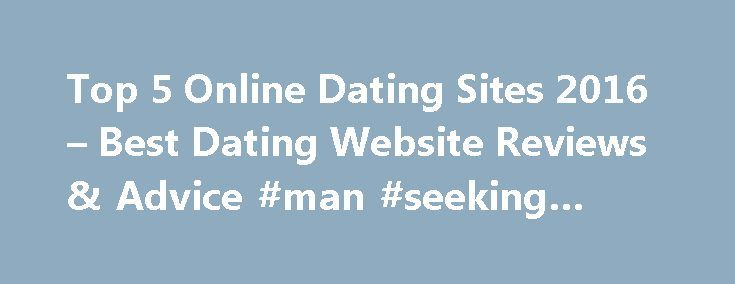 Top 5 Online Dating Sites 2016 – Best Dating Website Reviews & Advice #man #seeking #woman http://dating.remmont.com/top-5-online-dating-sites-2016-best-dating-website-reviews-advice-man-seeking-woman/  #best free dating sites # Getting Started So like many individuals you're considering trying online dating to find that special someone, and with so many dating sites to choose from these days it can be difficult to decide which one … Continue reading →