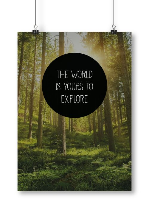The world is yours to explore poster by Away from the city