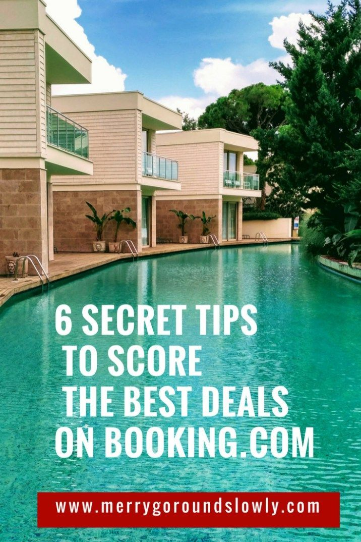 6 Secret Tips To Score Best Deals On Booking Com Merry Go Round Slowly Travel Tips Cheap Hotels Travel Deals